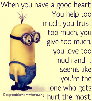 minion quotes when you have a good heartjpg