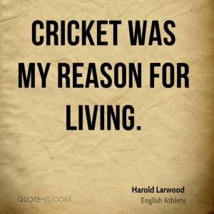 Harold Larwood Quotes