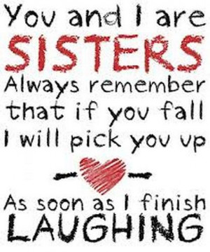 Cute Sister Quotes And Sayings Expressing how you love your Sister