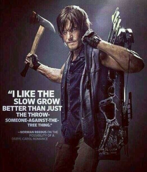 ... -the-tree thing. ~Norman Reedus on Daryl-Carol romance possibility