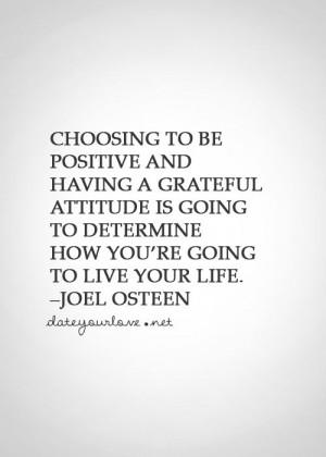 ... Joel Osteen, Determination, Best Life Quotes, Grateful Attitude