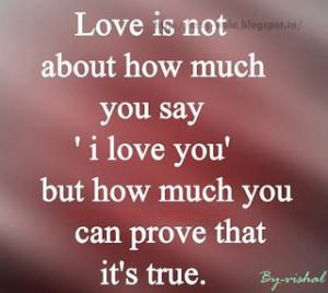 love is not about how much you say!