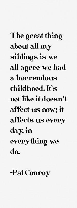 Pat Conroy Quotes & Sayings