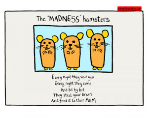 Funny Madness Hamsters Quotes