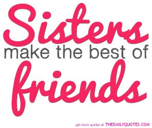 sisters-best-friends-quote-picture-love-family-quotes-pics-image.jpg
