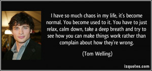 More Tom Welling Quotes
