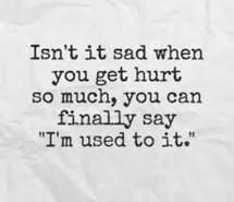 hurt quotes, sad quotes, heartbreak quotes, heartbroken quotes