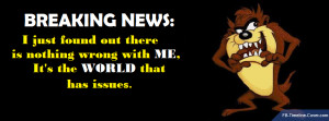 Messages/Sayings : Taz Breaking News Issues Funny Facebook Timeline ...
