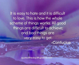 ... all-good-things-difficult-achieve-bad-things-easy-get-confucius-quotes