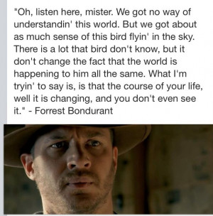 great quote from the movies beginning...Forrest Quotes, Lawless Quotes ...