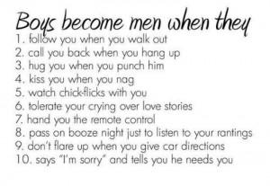 Boys become men when...
