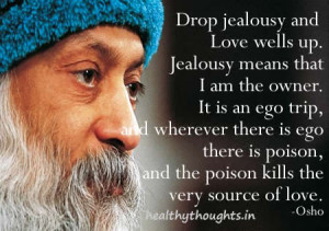 Osho quotes on love, jealousy, god-thought for the day