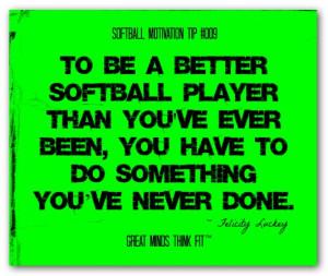 Softball Motivation - Quote #009
