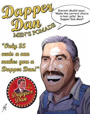 Dapper Dan Hair Pomade Tin Ad O Brother Where Art Thou