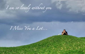 http://www.desigraphics.com/miss-you/i-am-so-lonely-without-you/