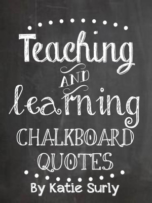 Chalkboard Quotes- Free Download!
