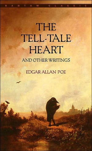 The Tell-Tale Heart and Other Writings by Edgar Allen Poe book cover