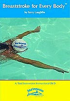 Breaststroke for Every Body By Total Immersion Swimming