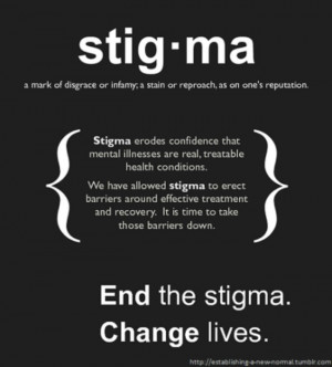 How many ways can we express how wrong stigma is?