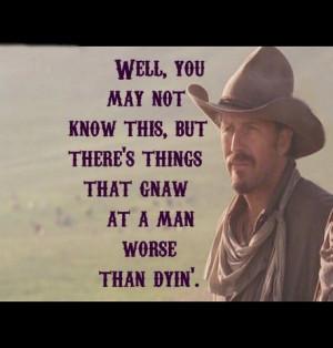 Open RangeFav Movie, Famous Quotes, Cowboy, Simple Life, Range Movie ...