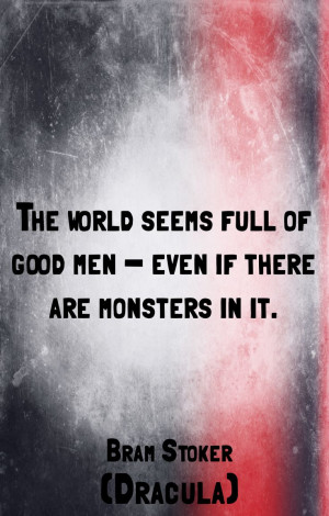 Bram Stoker wisdom, Dracula quotes