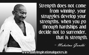 quotespictures.com/strength-does-not-come-from-winning-your-struggles ...