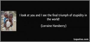 More Lorraine Hansberry Quotes