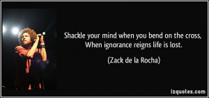 More Zack de la Rocha Quotes