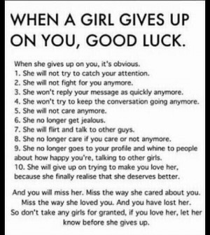 Quotes / WHEN A GIRL GIVES UP ON YOU, GOOD LUCK. | We Heart It