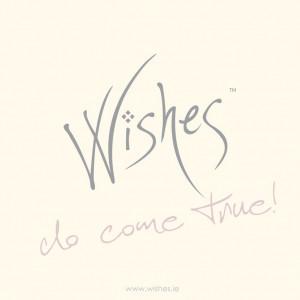 Wishes do come true!