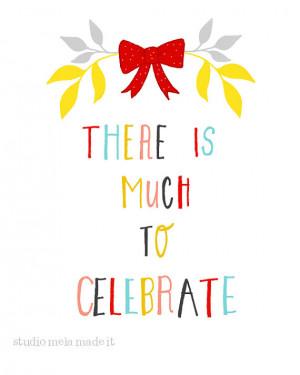 Celebrate quote #4