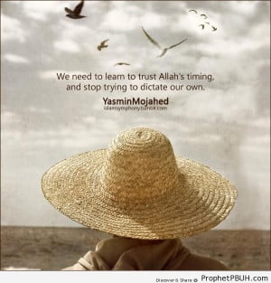 We Need to Learn to Trust Allah-s Timing - Islamic Quotes ← Prev ...