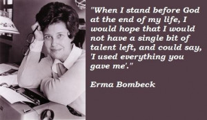Erma bombeck famous quotes 1