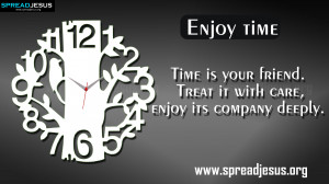 QUOTES HD-WALLPAPERS FREE DOWNLOAD Enjoy time —Time is your ...