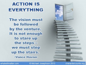 ... to stare up the steps – we must step up the stairs. -Vance Havner