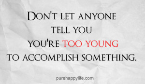 Too Young To Marry Quotes Life-quote-too-young