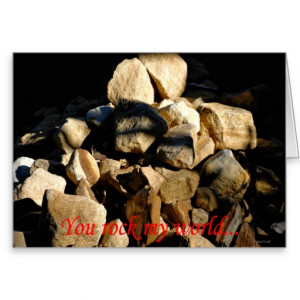 you_rock_my_world_rocks_quote_expression_love_card ...