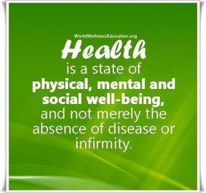 Health is a state of physical, #mental and social well-being, and not ...
