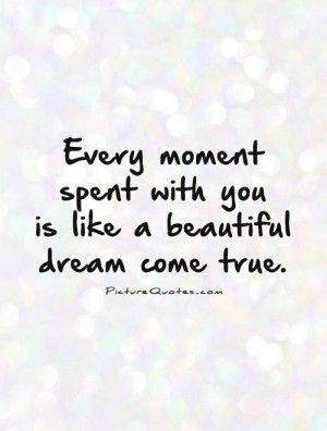 ... Quotes Beautiful Quotes Anniversary Quotes Dream Quotes Moment Quotes