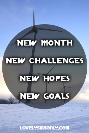 new month new challenges new hopes new goals i hope
