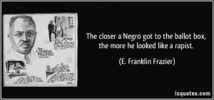 More E. Franklin Frazier Quotes