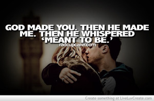 cute, life, love, meant to be together, pretty, quote, quotes