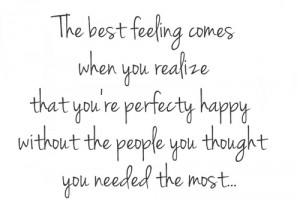 best feeling #without you #happy without you #smile #quotes