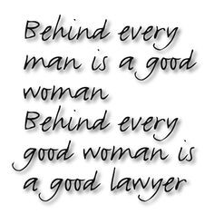 Or she is the lawyer! More