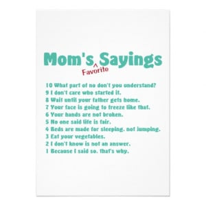 Mom's favorite sayings on gifts for her. custom invitation from Zazzle ...
