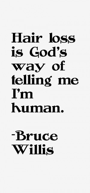 Bruce Willis Quotes amp Sayings
