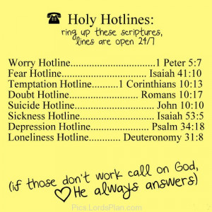 Holy Hotlines, Ring up these scriptures Depending upon your current ...