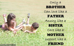 ... Quotes For Elder Brother From Sister Lovely quote about brothers