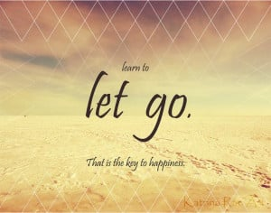 Learn To Let Go Quote Art Photograph by KatrinaRaeArt on Etsy, $15.00