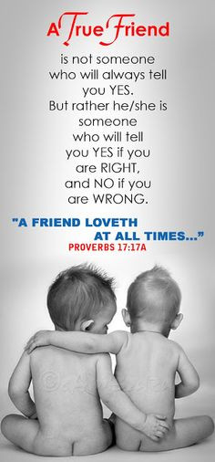 ... True Friend. .Godly Quotes, Inspirational Bible Verses Images